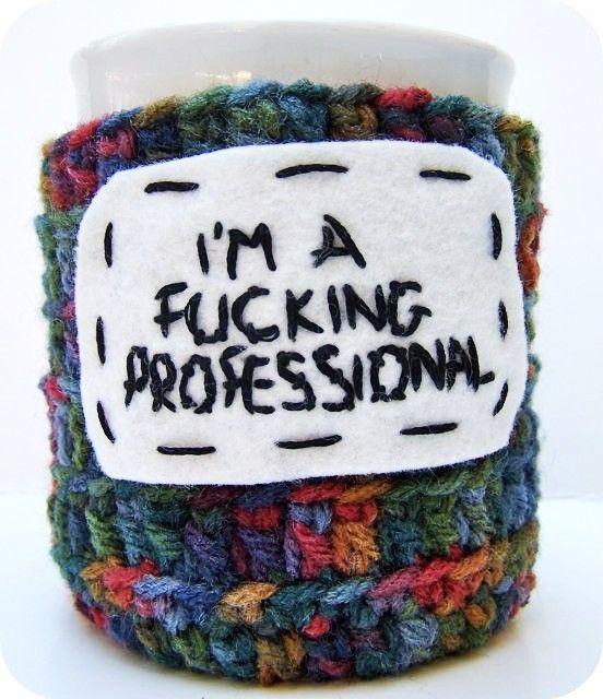 Coffee Cozy, mug cozy, Tea Cup, Cosy, Fcuking Professional,crochet ...