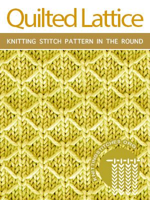 Quilted Lattice in the round - Knitting Stitches (With ...