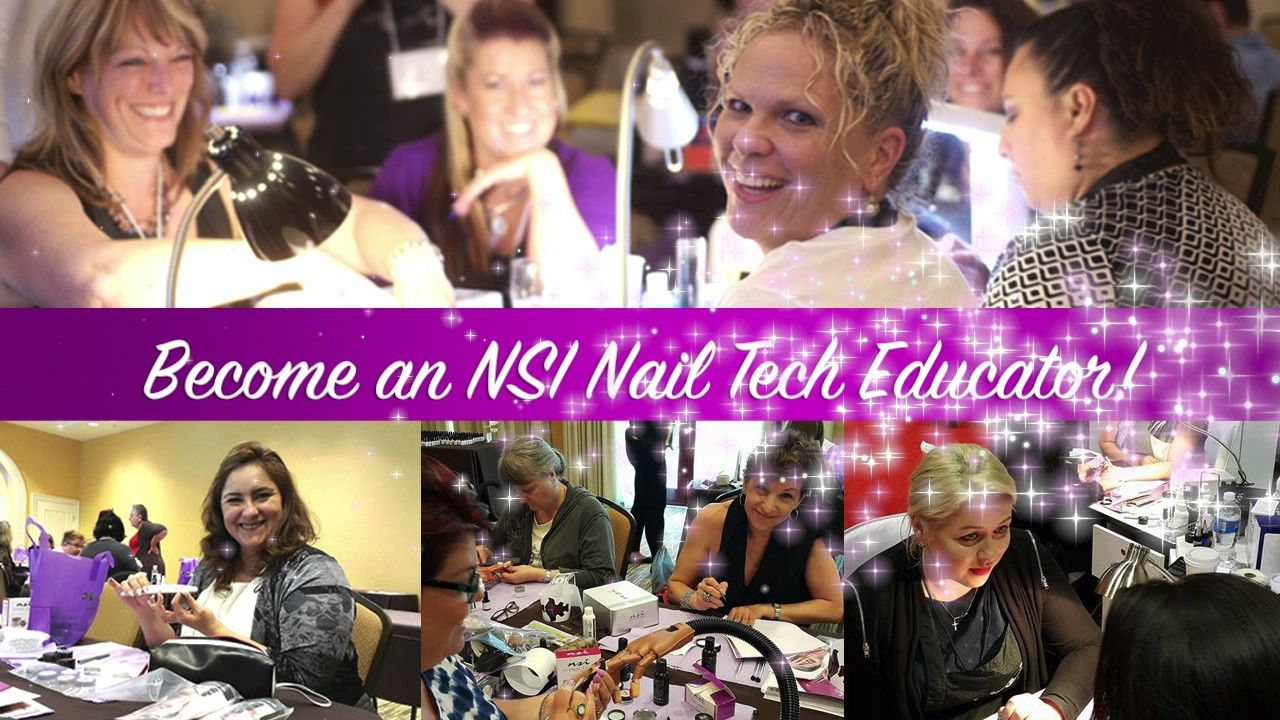 Do you want to become a Nail Tech Educator? Join NSI in Philadelphia, in July for this amazing opportunity!