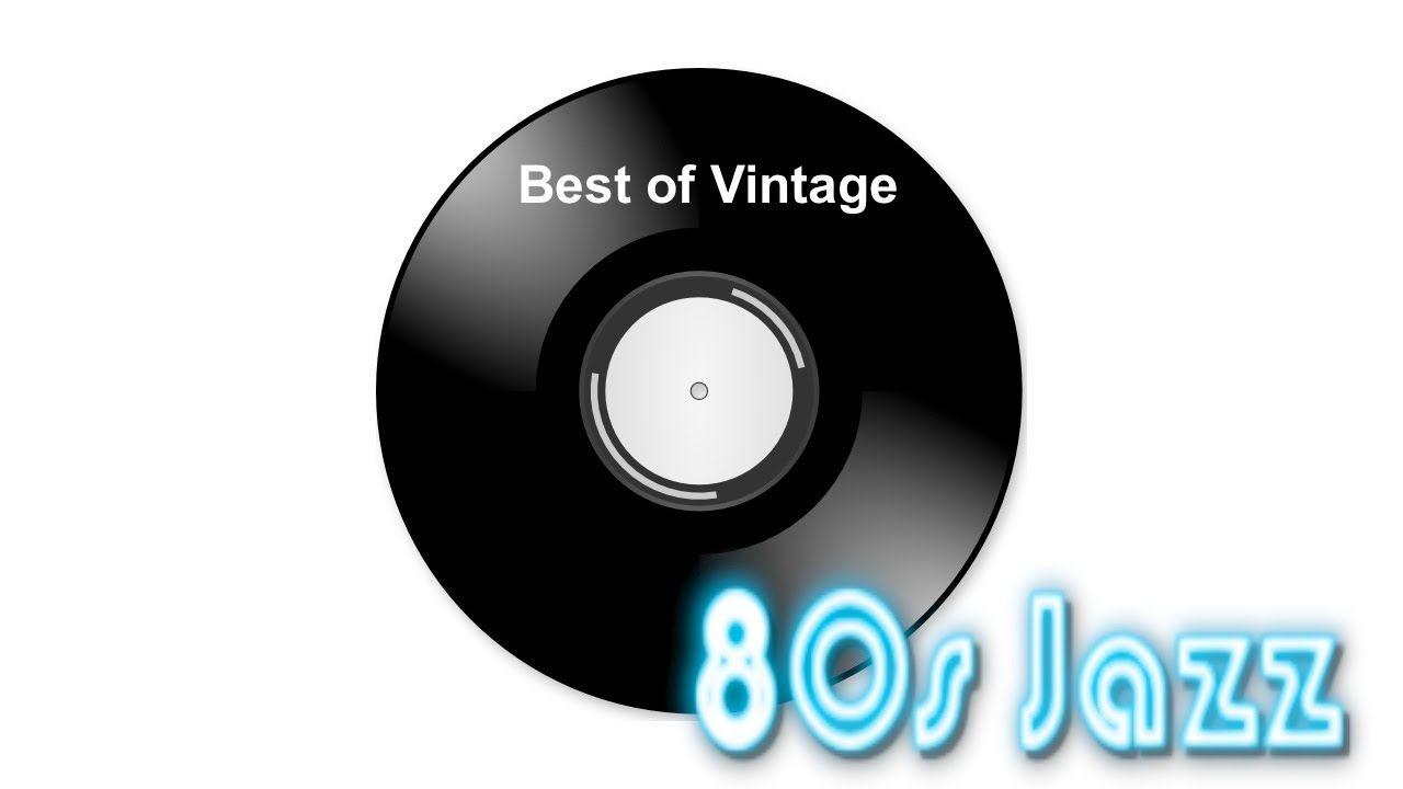 Best of Vintage   80's Jazz  | muzak radio | Music, Jazz