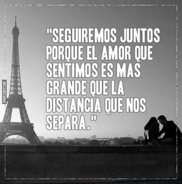 El Amor Es Mas Grande Que La Distancia Amor Quotes Image Quotes Quotes