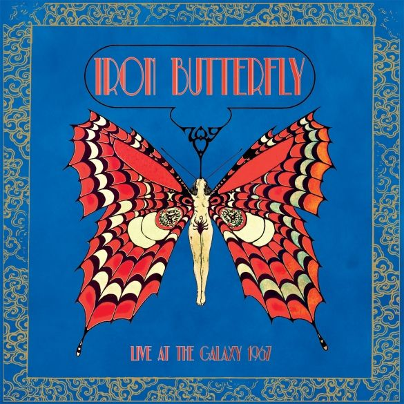 IRON BUTTERFLY  .    Live At The Galaxy ...  1967