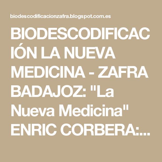"""BIODESCODIFICACIÓN LA NUEVA MEDICINA - ZAFRA BADAJOZ: """"La Nueva Medicina"""" ENRIC CORBERA: SEMINARIO DE CURACIÓN EMOCIONAL – SEVILLA"""