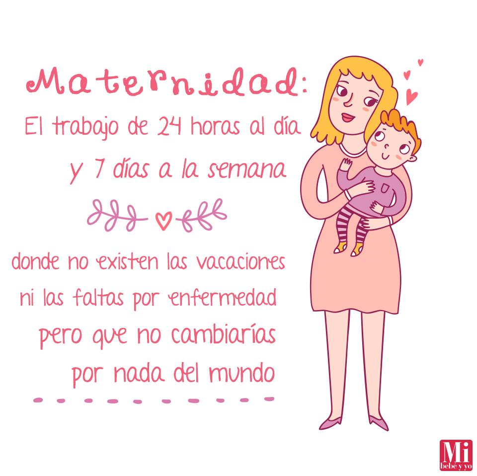 defe8b085 Ser mamá... El mejor trabajo del mundo  3  Maternidad  FraseDelDía ...