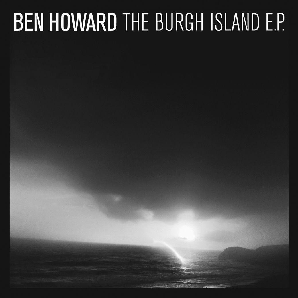 Ben Howard The Burgh Island Ep Album Covers