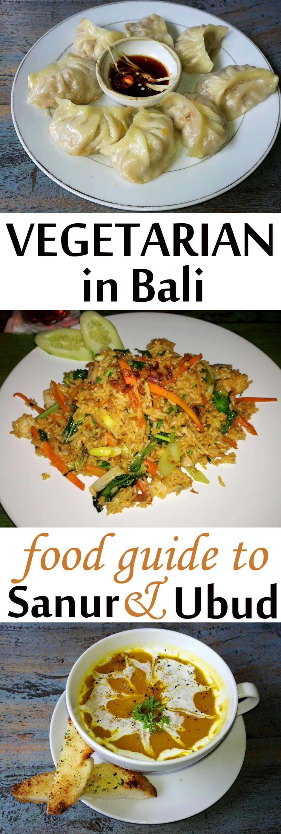 Food Guide To Vegetarian Sanur And Ubud Bali Vegetariantravel Restaurants Veggie Foodguide Asia Vegan Veggiefoodies