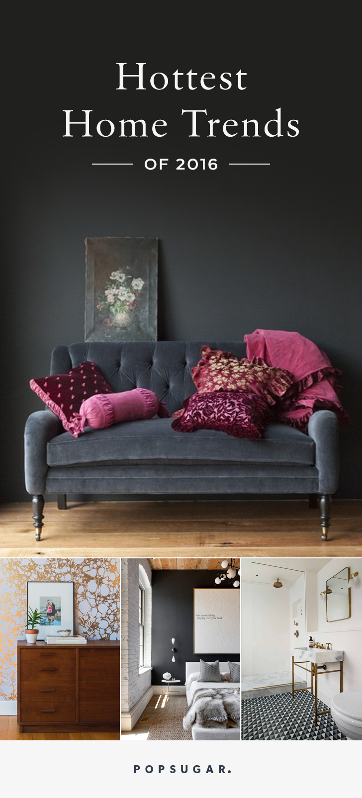 Pinterest Announces The Hottest Home Trends Home Decor Home Trends House Interior
