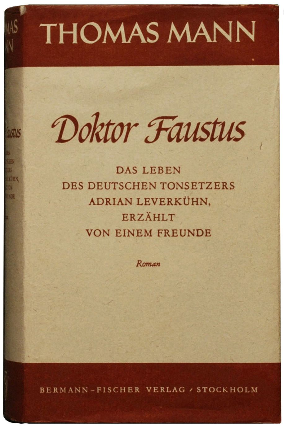 Thoman Manns Dr Faustus Manns Epic Reshaping Of The