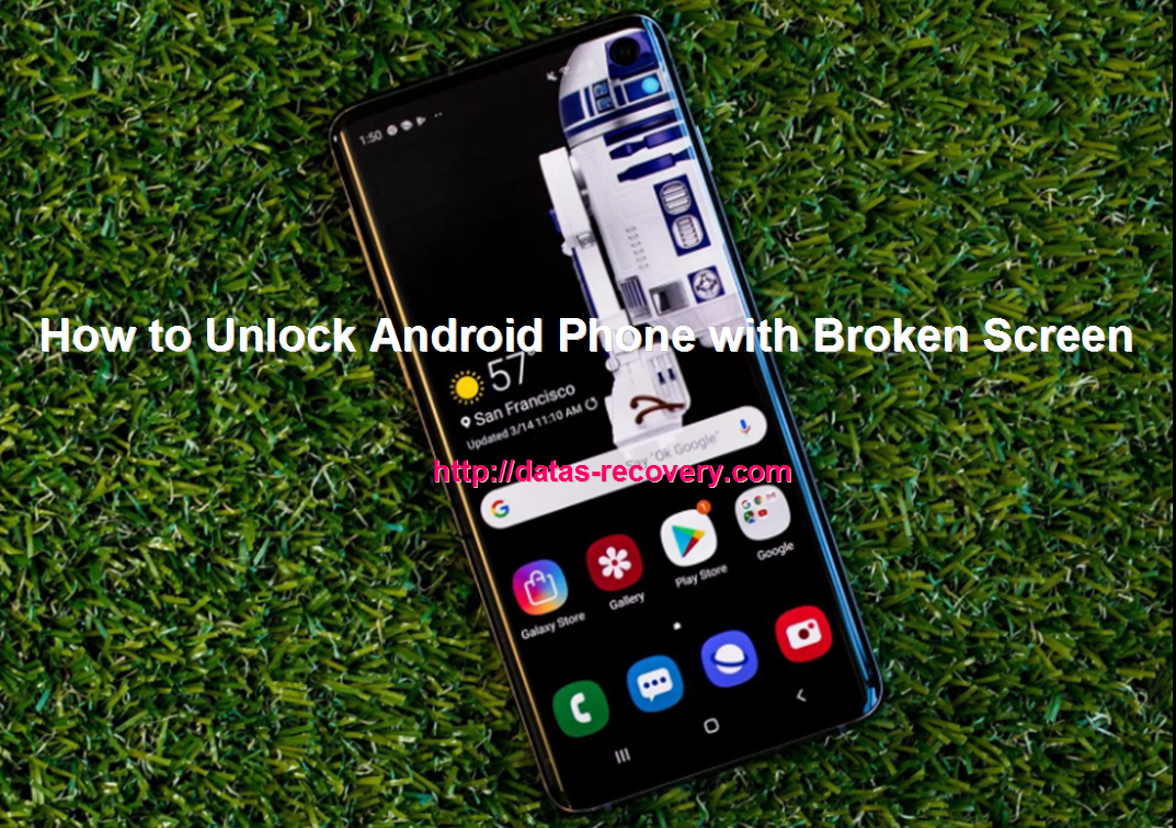 How to Unlock Android Phone with Broken Screen | iOS-Android Data