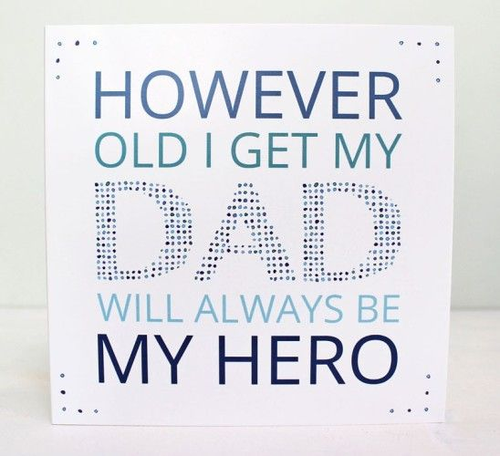 My Dad Is My Hero Quotes For Fathers Day 2016