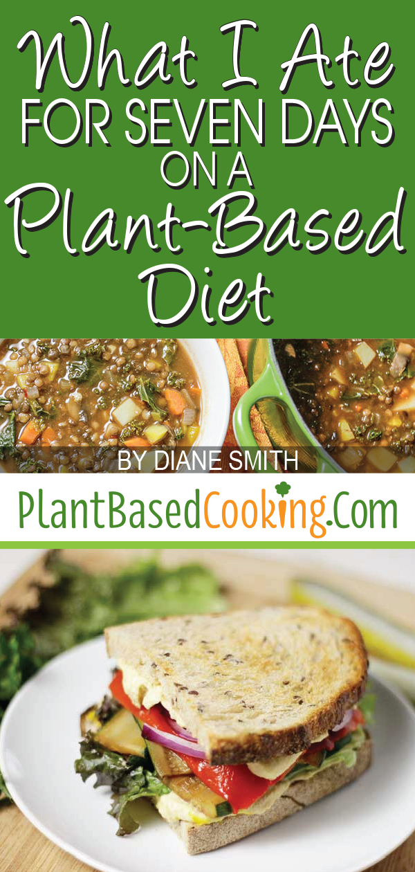 What I Ate for 7 Days on a Plant-Based Diet -   15 plant based diet Recipes ideas