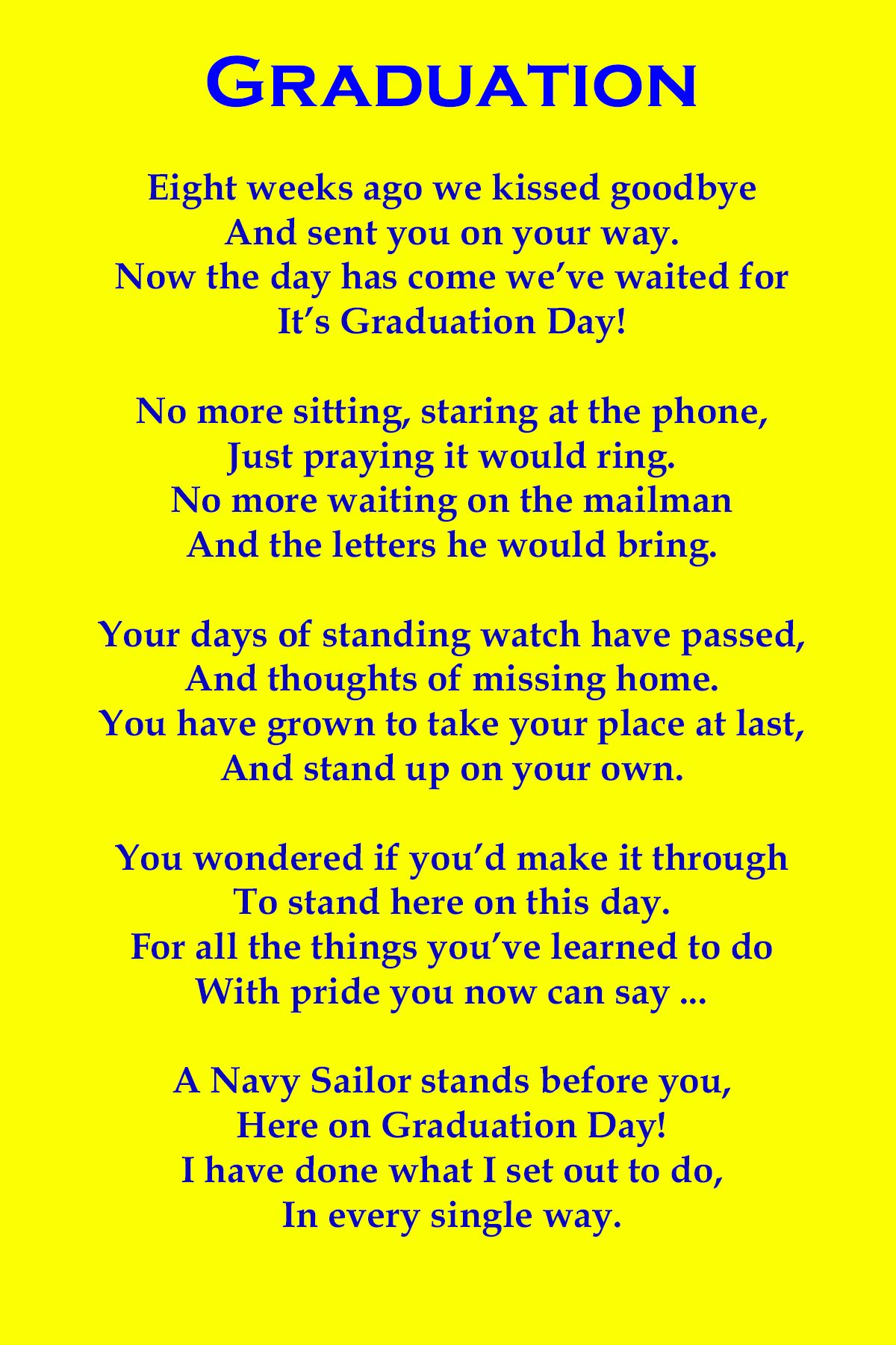 After Nine Weeks Of Not Seeing My Son And Only Speaking To Him Three Times During Bootcamp I Wrote This Poem For His Impe Navy Mom Navy Quotes Navy Girlfriend