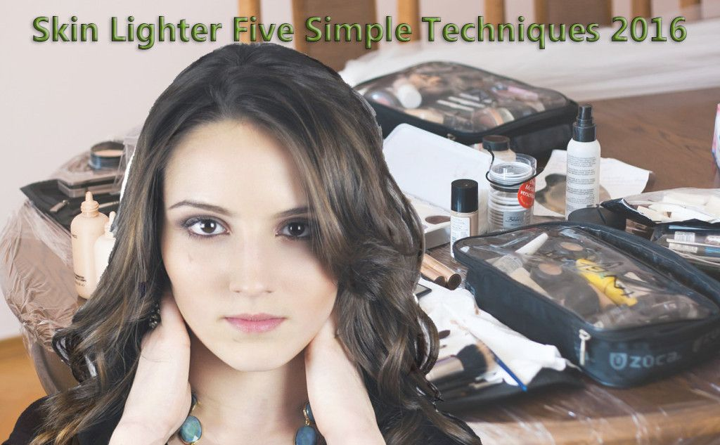 How to Make Your Skin Lighter by Using Five Simple Techniques? - PcEdges.com
