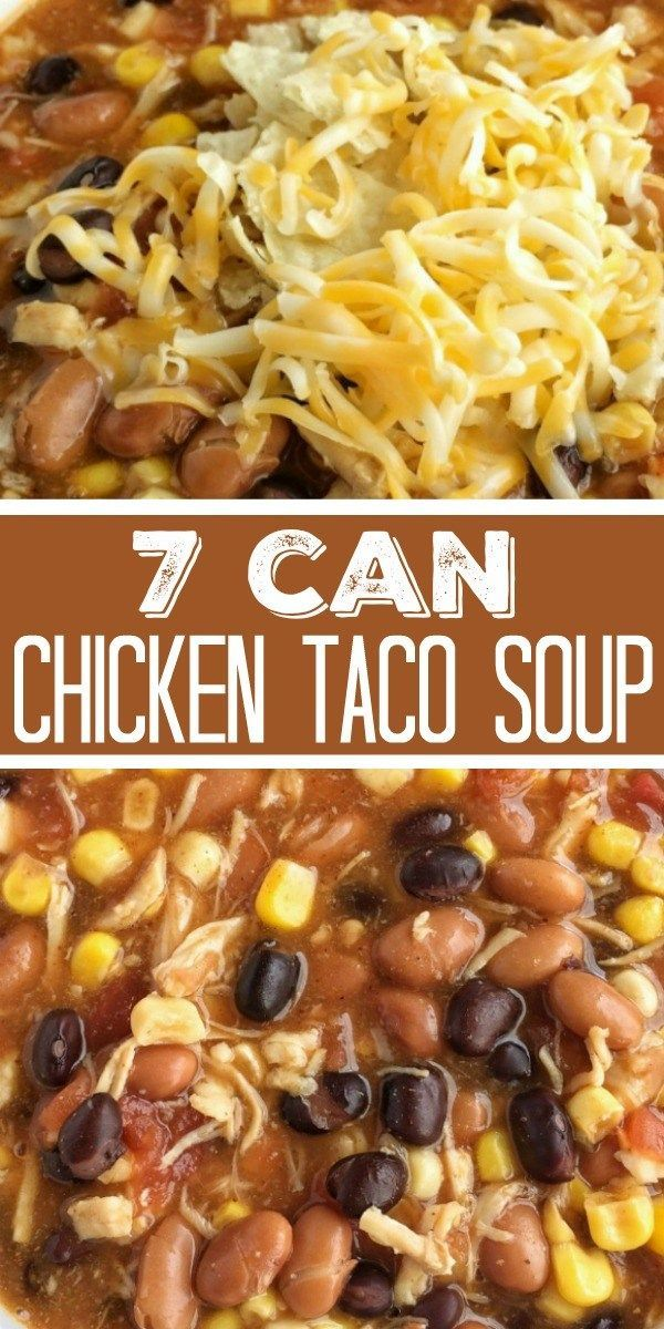 7 Can Chicken Taco Soup | Together as Family