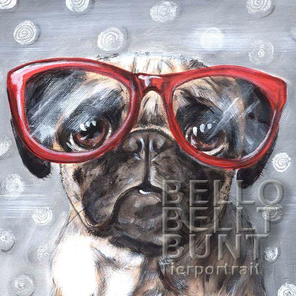 ORIGINAL GEMÄLDE Mops mit Brille mit großen Augen hat den Durchblick >> SHOP BESUCHEN