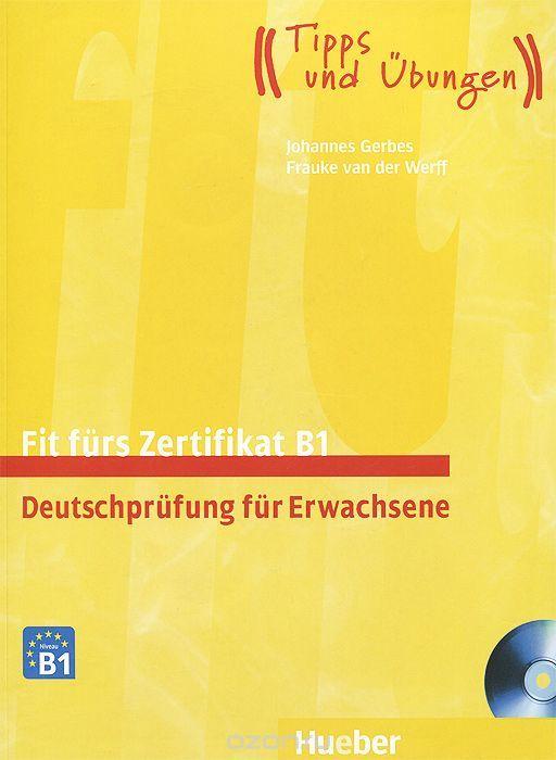 Fit Furs Zertifikat B1 Deutschprufung Fur Erwachsene 2 Cd Rom