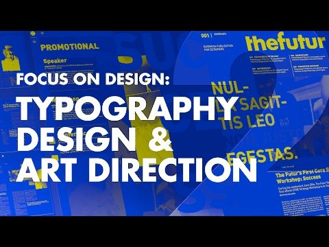 Graphic Design Tutorial Art Direction Typography Pt 2