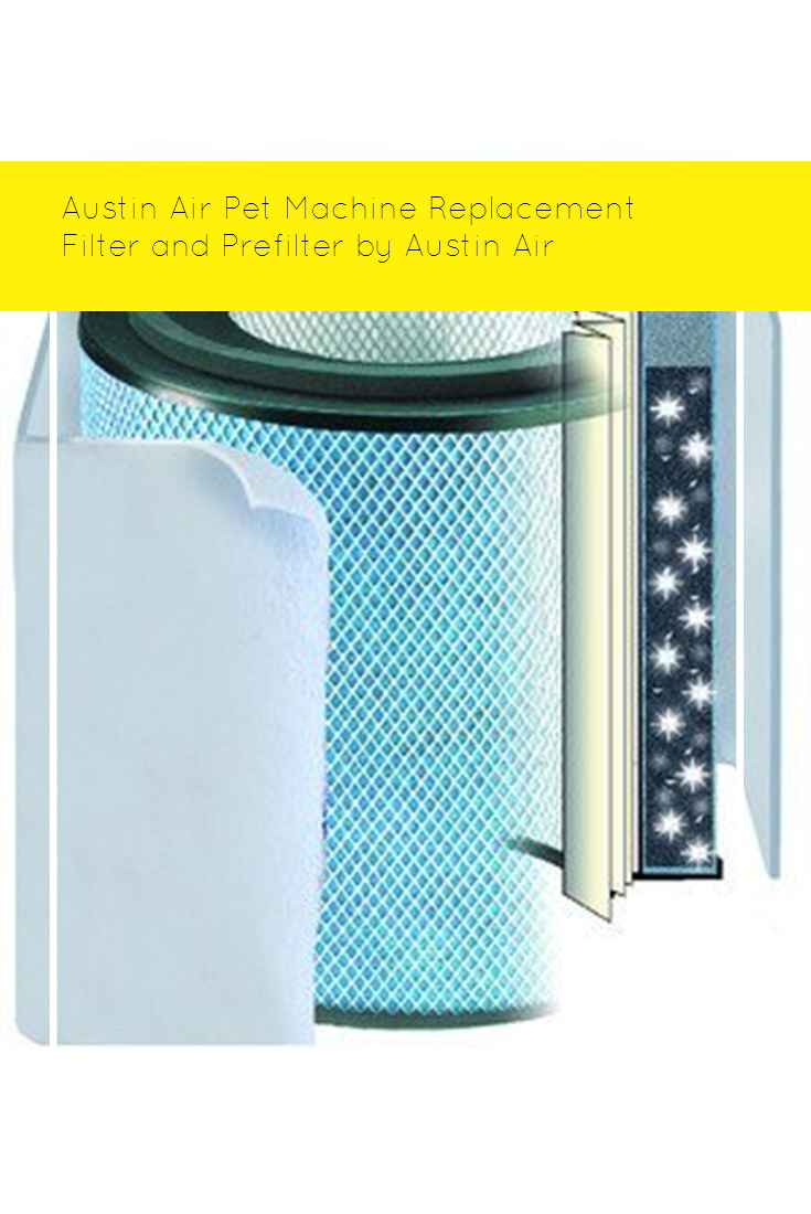 Austin Air Pet Machine Replacement Filter and Prefilter by