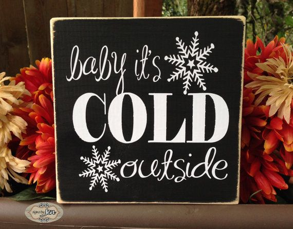 baby its cold outside winter sign holiday sign wood sign snowflakes - Christmas Pallet Signs