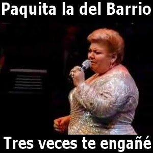 Acordes D Canciones Paquita La Del Barrio Tres Veces Te Engañe Letras Y Acordes Canciones El Barrio