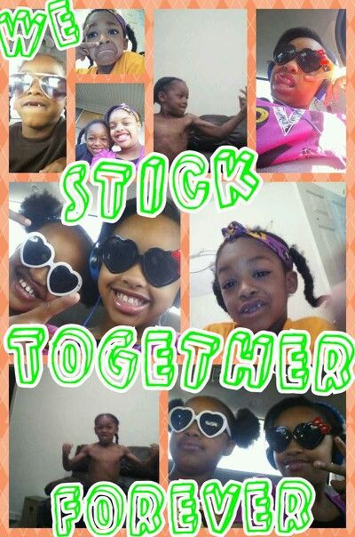 We Stick Together Forever My Sister Brother And I Pinterest