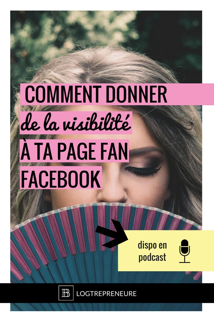 comment donner de la visibilit u00e9  u00e0 ta page fan facebook