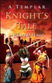 A Templar Knight's Tale