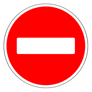 Entry Prohibited One Way Traffic Traffic Signs Protest Signs Traffic
