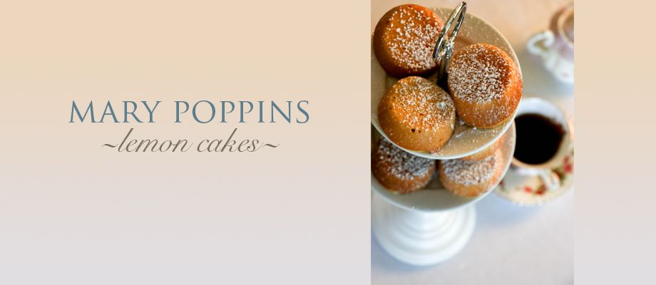 Mary Poppins Lemon Cakes Via Brytontaylor Com Lemon Cake Food Best Foods