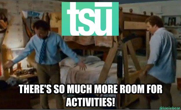 Tsu There S So Much More Room For Activities Tsu Tsuvolution Activities Makemoney Tsunami Law School Humor Law School Memes Legal Humor
