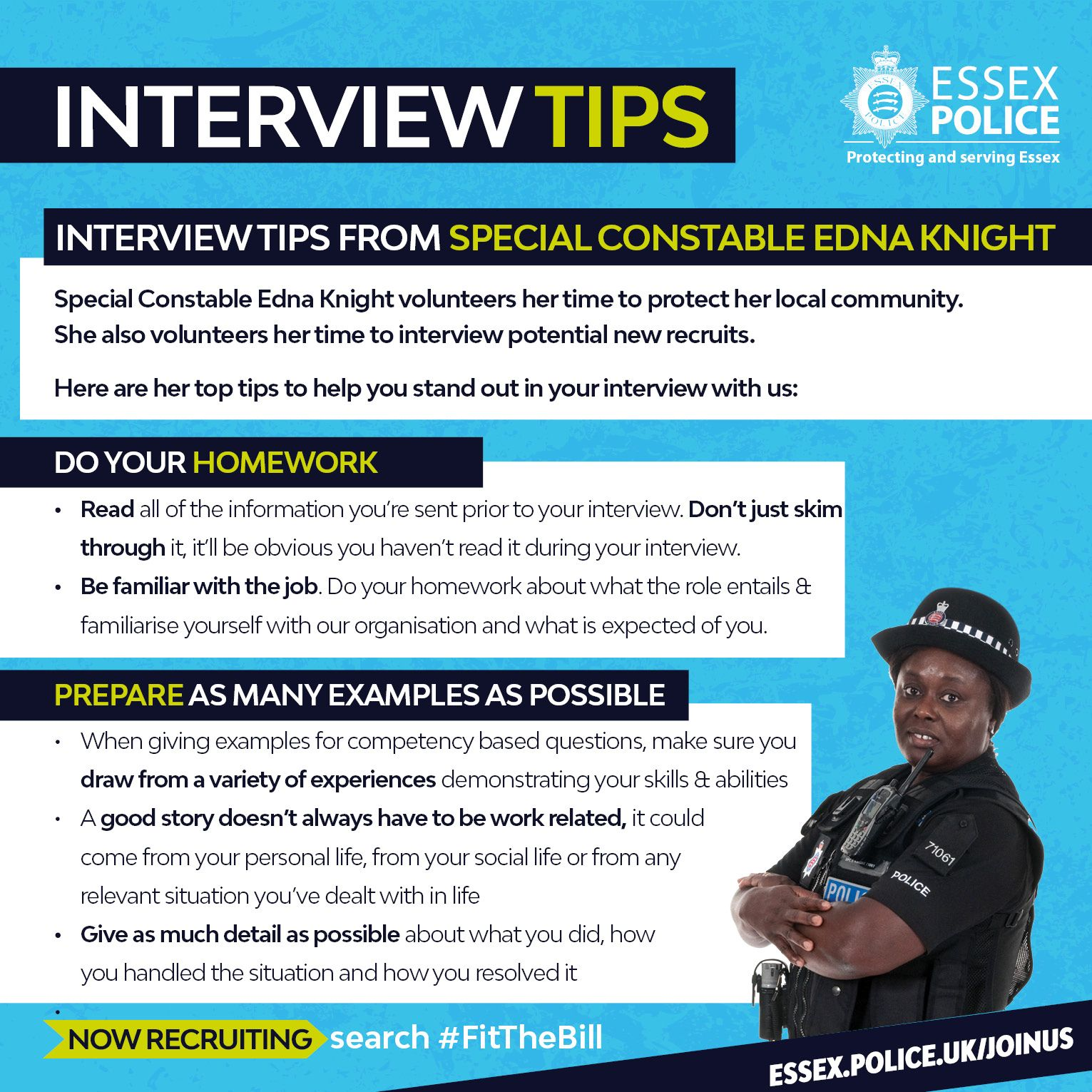 Special Constable Edna Knight Volunteers Her Time To Protect Her Local Community She Also Volunteers Her Interview Tips Police Recruitment Best Interview Tips