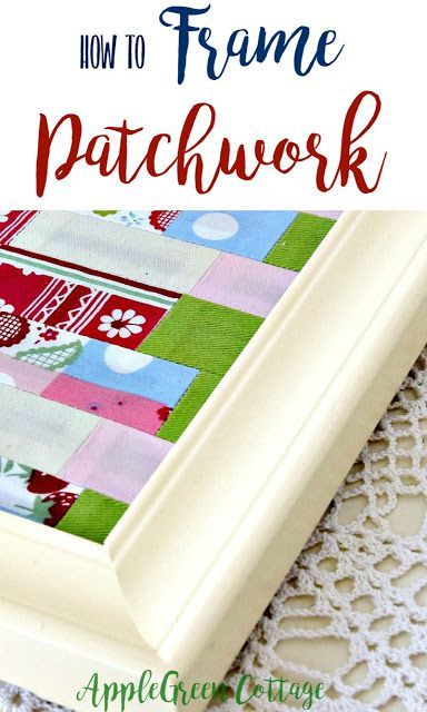 How To Frame A Patchwork - Mini Fabric Art on Display | Quilt ...