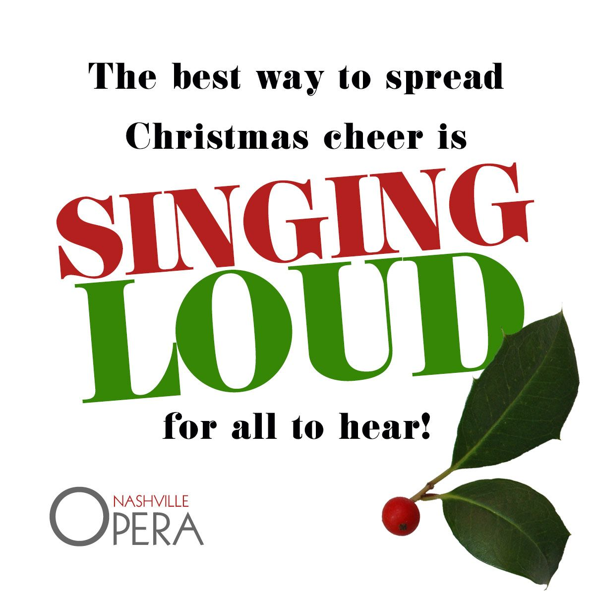 Opera Quotes Nashop Sing Loud Christmas Elf Opera  Nashville Opera Quotes