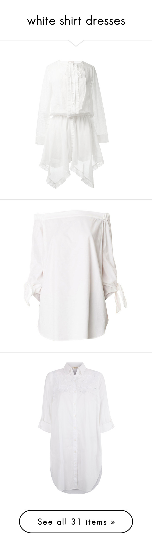 """""""white shirt dresses"""" by millilolly ❤ liked on Polyvore featuring dresses, tops, white cotton dress, white dress, cotton dress, long sleeve collar dress, collared shirt dress, tunics, shirts and white"""