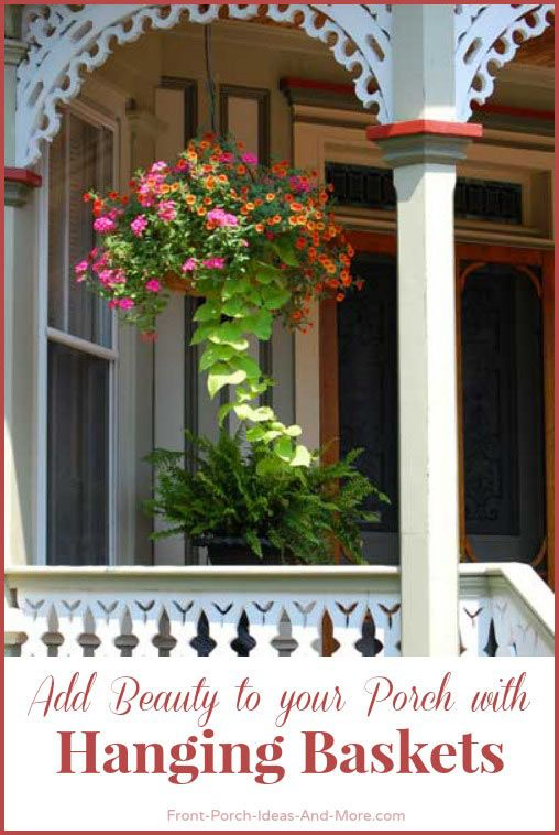 Hanging Baskets Front Porches Porch And Flowers