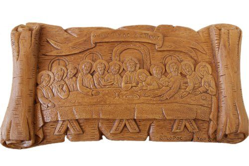 The Last Supper Hand-carved Aromatic Greek Russian Christian Orthodox Plaque Made with Pure Wax, Mastic and Incense From Mount Athos Goblin Store,  http://www.amazon.com/dp/B00JPJE256/ref=cm_sw_r_pi_dp_6biwtb10S96NMS94