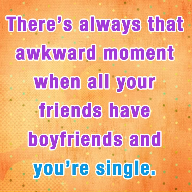 Pin By Jazmin Cruz On Advice Quotes Sayings Awkward Moment Quotes Awkward Moments Friends Quotes