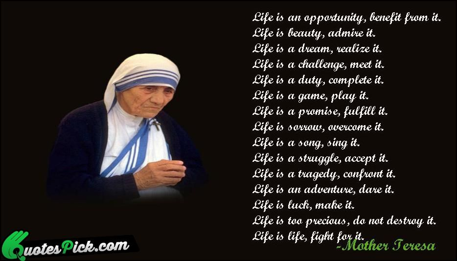 Famous Quotes Mother Teresa Quotes On Life Is An Opportunity