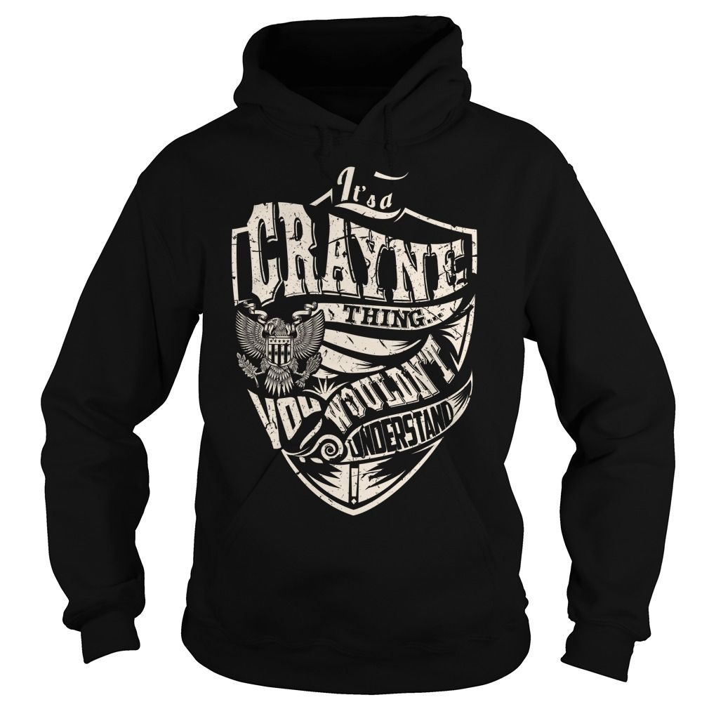 Its a CRAYNE Thing (Eagle) - Last Name, Surname T-Shirt