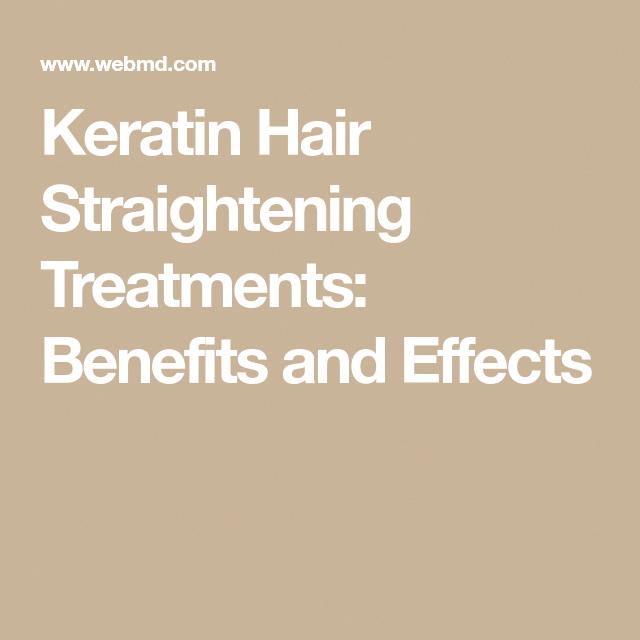 Keratin Hair Straightening Treatments Benefits and