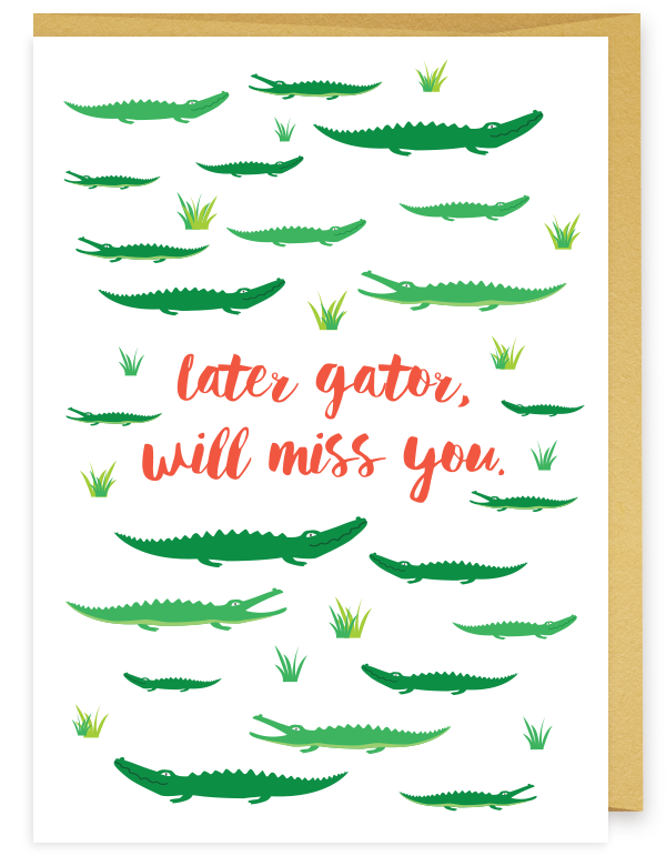 Later Gator Print Farm Paper Co. Greeting card