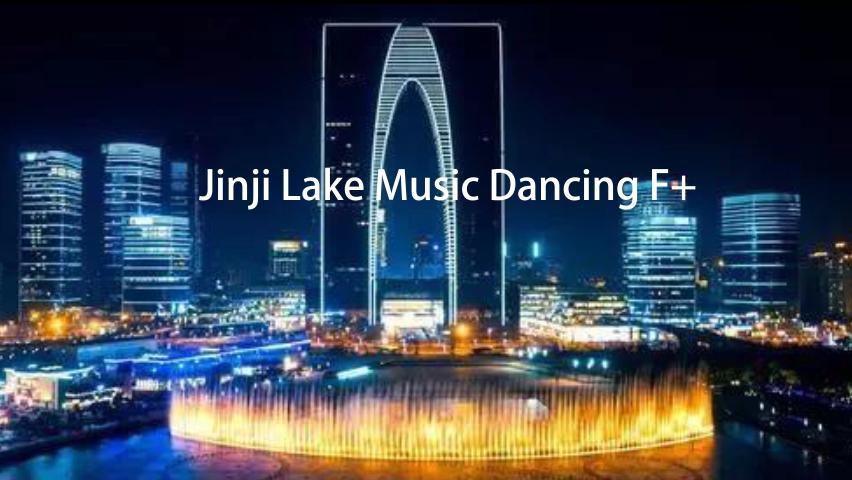 Jinji Lake Music Dancing Fountain