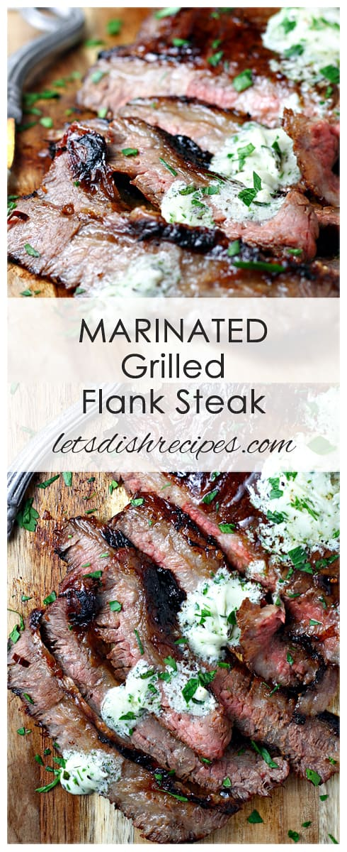 Marinated Grilled Flank Steak with Herb Gorgonzola Butter #recipesforflanksteak