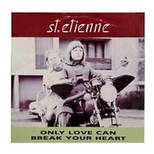 Only Love Can Break Your Heart - Saint Etienne - BBC Music