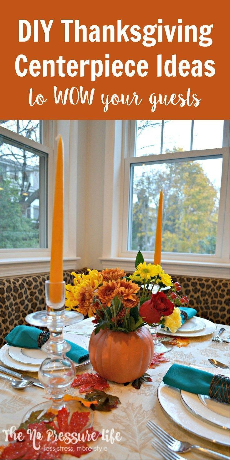 easy thanksgiving centerpiece ideas that will wow your guests rh pinterest com Easy 5 Min Thanksgiving Centerpieces Ideas Funny Thanksgiving Centerpieces