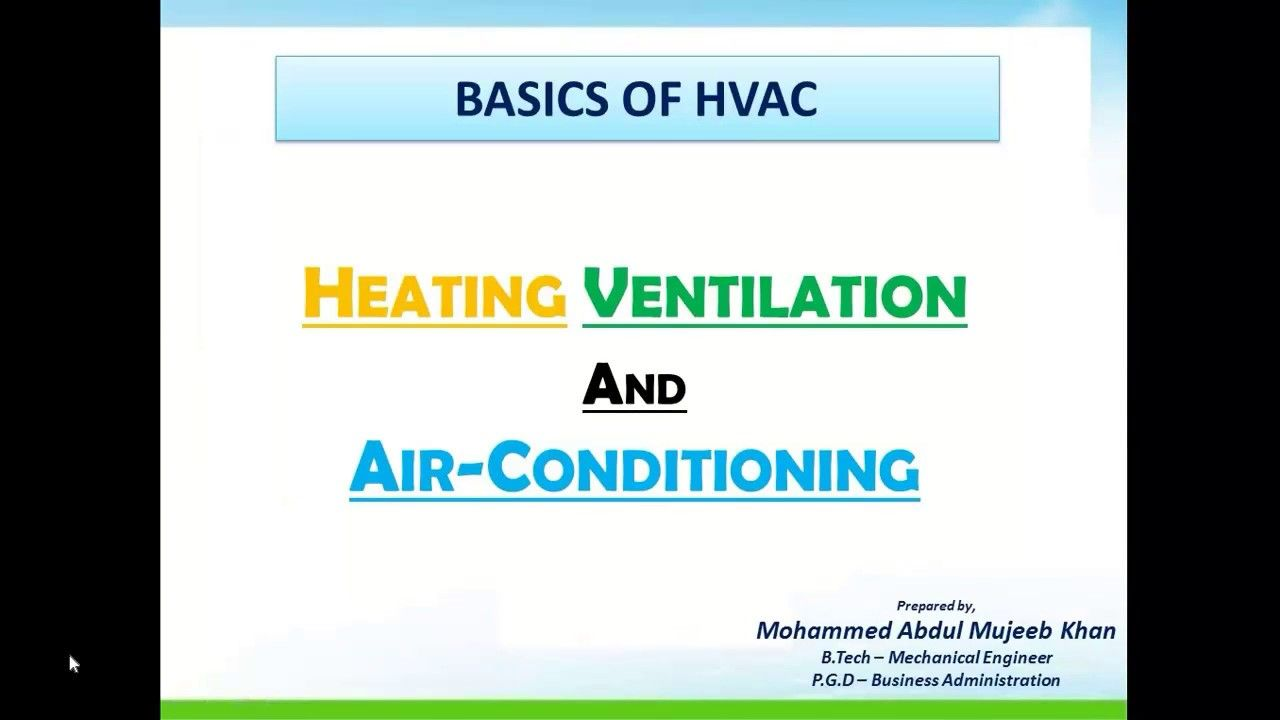 Basics Of Hvac Part 1 Heating Ventilation Air Conditioning