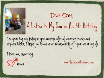 dear ezra a letter to my son on his 5th birthday the inquisitive mom