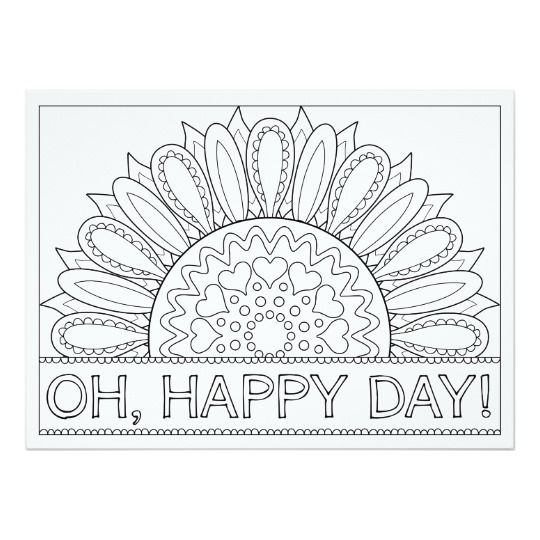 Ornamentals Oh Happy Day Whimsical Color Your Own Card Zazzle Com In 2021 Sunflower Coloring Pages Pattern Coloring Pages Fall Coloring Pages