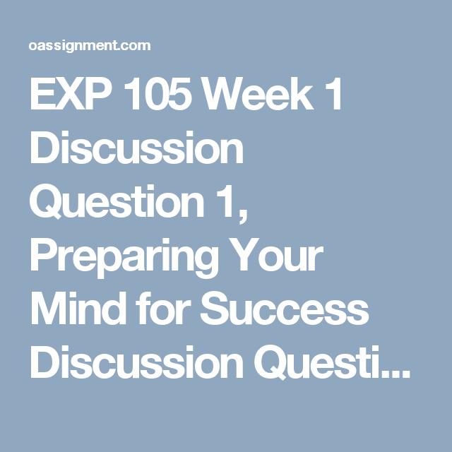 EXP 105 Week 5 Final Assignment Final Reflection