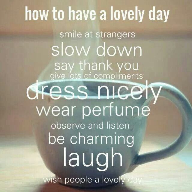 Lovely Day Inspiration Scriptures Quotes Sayings Lovely Day